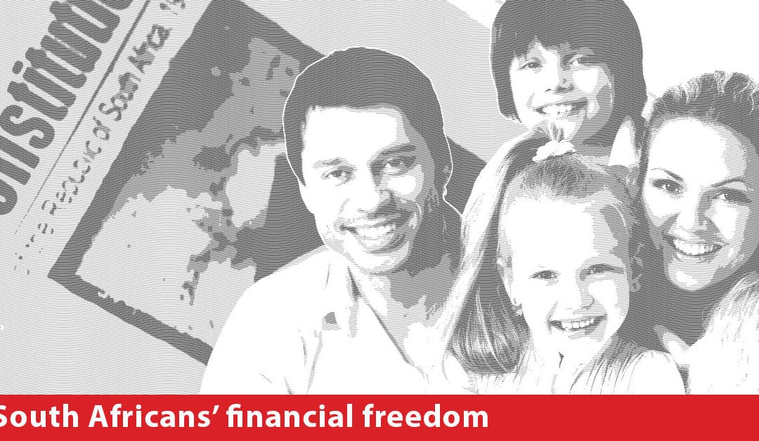 South Africans' right to Financial Freedom and their freedom to be