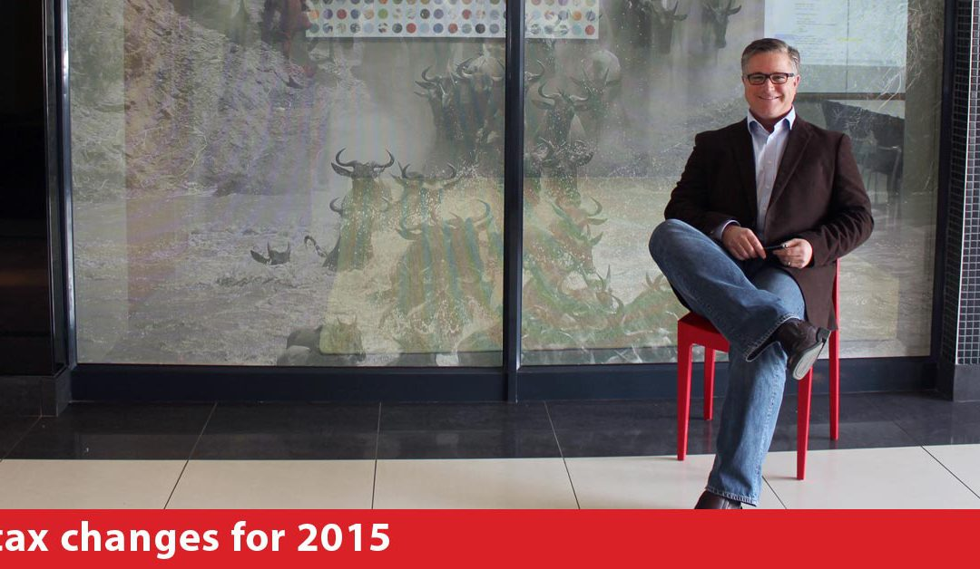 Tax changes for 2015 – what you need to know